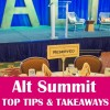 Alt Summit tips